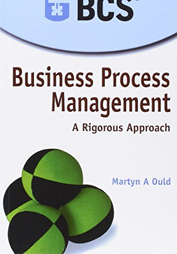 9780929652276: Business Process Management: A Rigorous Approach