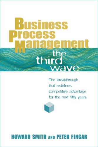 9780929652344: Business Process Management: The Third Wave