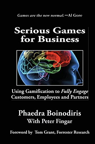 9780929652504: Serious Games for Business: Using Gamification to Fully Engage Customers, Employees and Partners