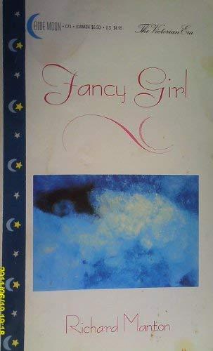 9780929654331: Fancy Girl