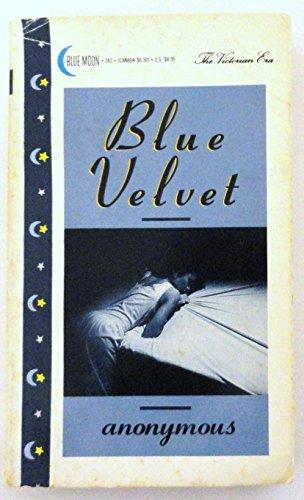 Blue velvet: Anonymous