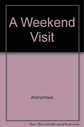 9780929654645: A Weekend Visit
