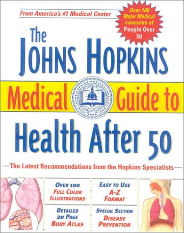 9780929661735: The Johns Hopkins Medical Guide to Health After 50