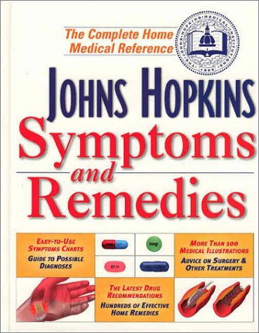 9780929661797: Johns Hopkins Symptoms and Remedies: The Complete Home Medical Reference