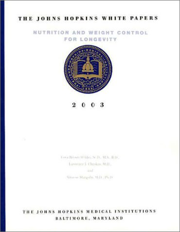 The Johns Hopkins White Papers: Nutrition and: Lora Brown Wilder,