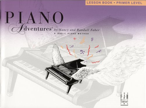 Piano Adventures: Lesson Book Primer Level (Piano Adventures Library) (0929666542) by Nancy Faber; Randall Faber