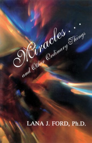 9780929686042: Miracles... and Other Ordinary Things