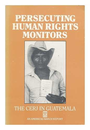 Persecuting Human Rights Monitors: The CERJ in: Kenneth Anderson, Jean-Marie