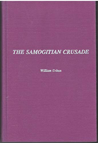 Samogitian Crusade: William L. Urban