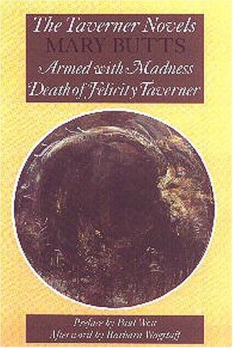 9780929701172: The Taverner Novels: Armed With Madness/Death of Felicity Taverner (Recovered Classics)