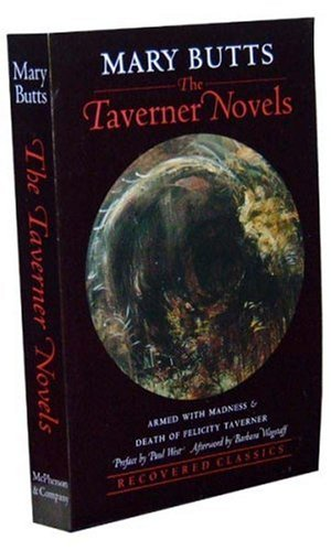9780929701189: The Taverner Novels: Armed with Madness and Death of Felicity Taverner (Recovered Classic Series)