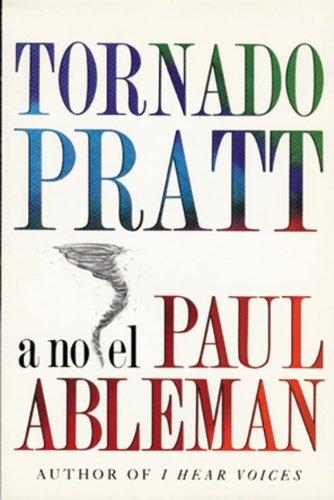9780929701264: Tornado Pratt: A Novel