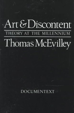 9780929701318: Art and Discontent: Theory at the Millennium (Documentext)