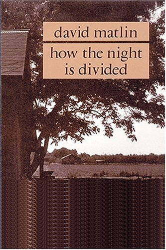 How the Night is Divided: A Novel: Matlin, David