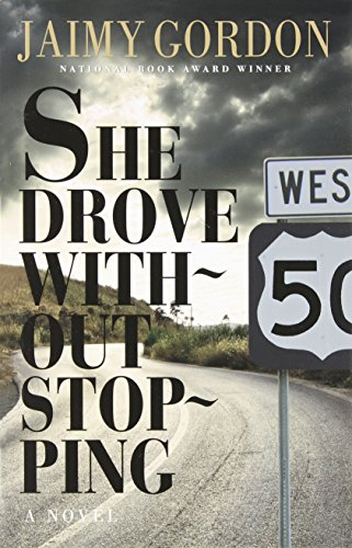 9780929701363: She Drove without Stopping: A Novel