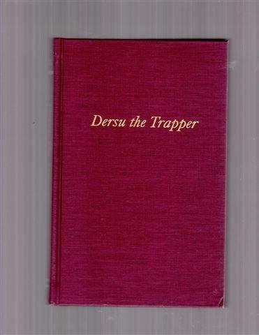 Dersu the Trapper: V. K. Arseniev