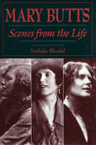 9780929701554: Mary Butts: Scenes from the Life--A Biography
