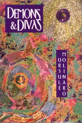 Demons & Divas: Three Novels: Molinaro, Ursule