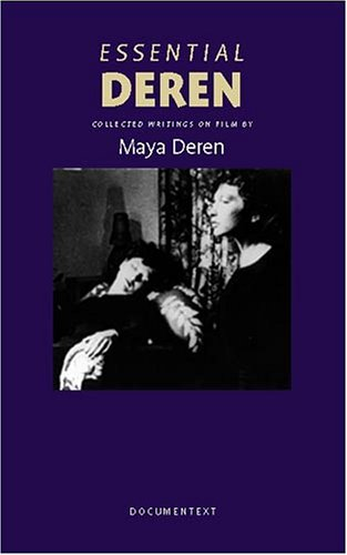 9780929701653: Essential Deren: Collected Writings on Film