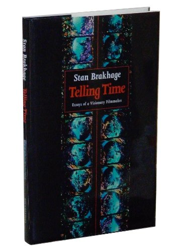 9780929701691: Telling Time: Essays of a Visionary Filmmaker