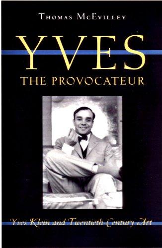 9780929701912: Yves the Provocateur: Yves Klein and Twentieth-Century Art