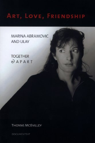 9780929701936: Art, Love, Friendship: Marina Abramovic and Ulay, Together & Apart