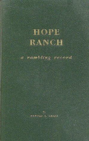 9780929702049: Hope Ranch: A rambling record