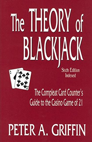 9780929712130: The Theory of Blackjack: The Compleat Card Counter's Guide to the Casino Game of 21