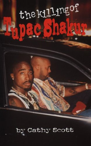 9780929712178: The Killing of Tupac Shakur