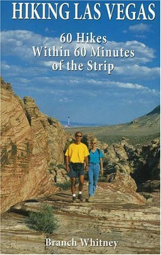 9780929712215: Hiking Las Vegas: 60 Hikes Within 60 Minutes of the Strip