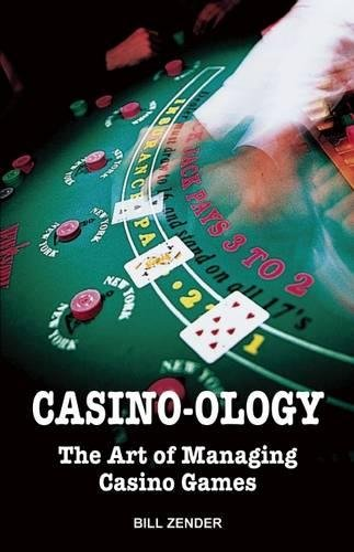 9780929712277: Casino-ology: The Art of Managing Casino Games