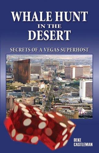 9780929712895: Whale Hunt in the Desert: Secrets of a Vegas Superhost