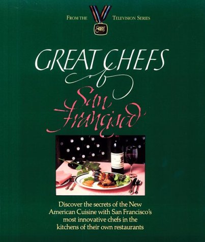 9780929714028: Great Chefs of San Francisco