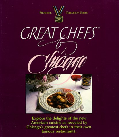 9780929714035: Great Chefs of Chicago