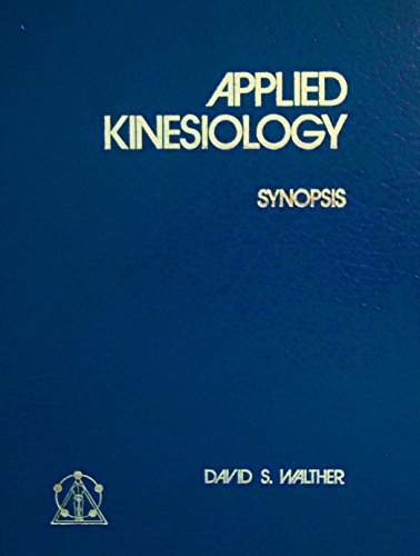 9780929721002: Applied Kinesiology: Synopsis