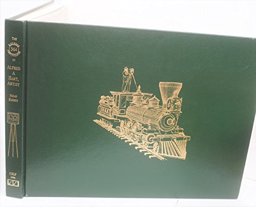 The railroad photographs of Alfred A. Hart,: by Mead B.