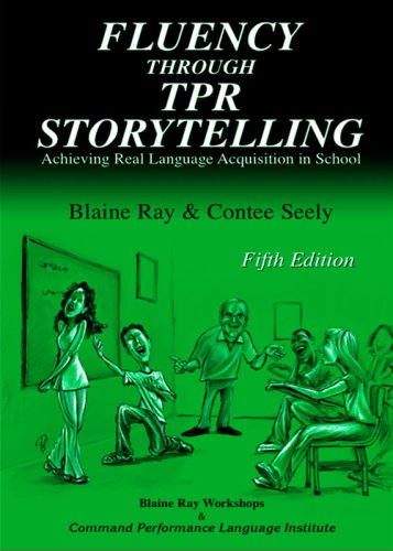 9780929724218: Fluency Through TPR Storytelling