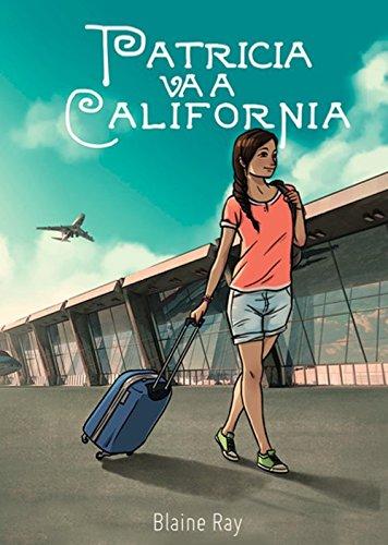 9780929724508: Patricia va a California (Spanish Edition)
