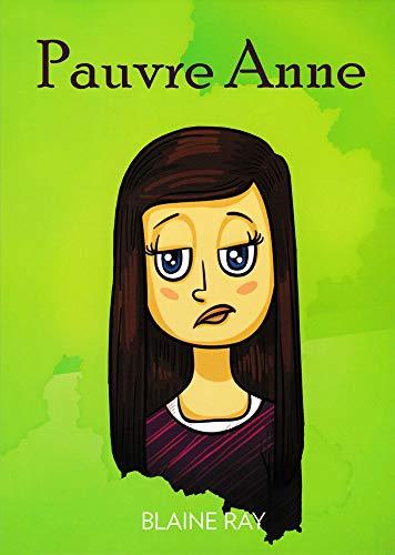 Pauvre Anne: Lisa Ray Turner;