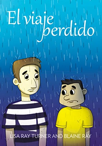 El viaje perdido (Spanish Edition): Lisa Ray Turner,