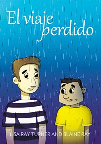 9780929724591: El viaje perdido (Spanish Edition)