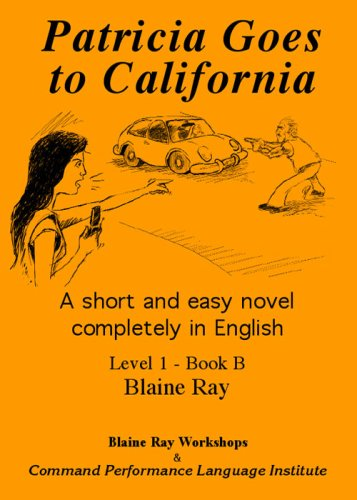 Patricia Goes to California: Blaine Ray