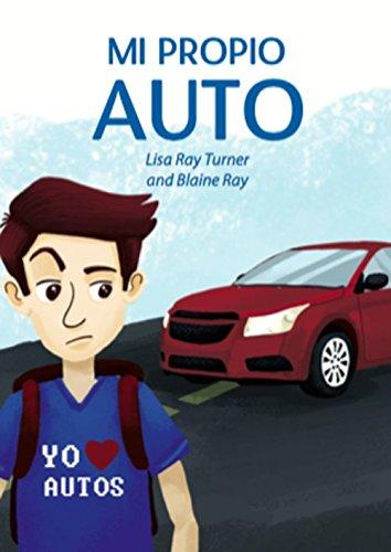 9780929724744: Mi Propio Auto / Una novela breve y facil totalmente en espanol (Spanish Edition)