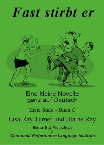 Fast stirbt er (German Edition): Blaine Ray, Lisa Ray-Turner