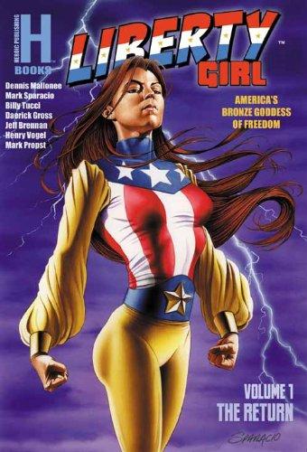 9780929729039: Liberty Girl: The Return (Liberty Girl, Volume 1)