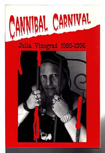 Cannibal Carnival: Julia Vinograd