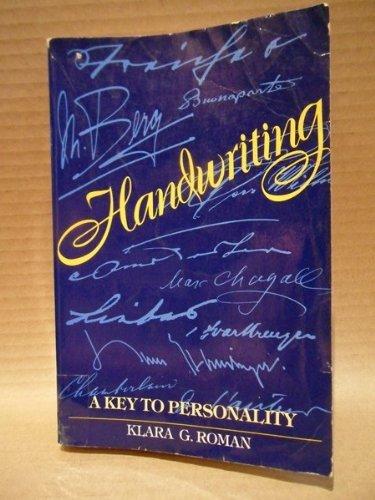 Handwriting : A Key to Personality: Klara G. Roman