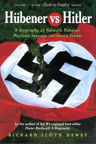 9780929753133: Hubener vs. Hitler: A Biography of Helmuth Hubener, Mormon Teenage Resistance Leader