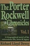 9780929753164: The Porter Rockwell Chronicles, Vol. 1