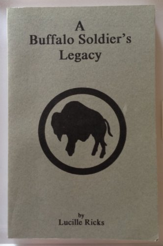9780929757995: A Buffalo Soldier's Legacy: